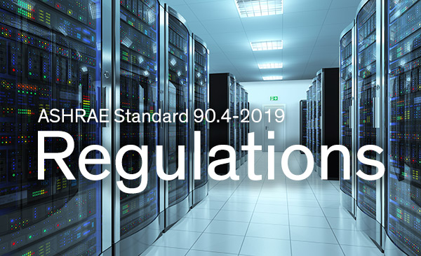 ASHRAE-Regulations-for-Data-Centers-90-4-2019